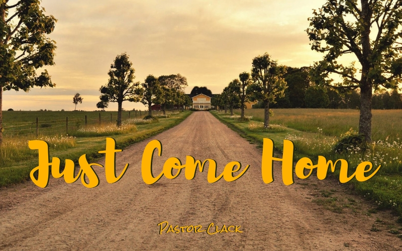 Just Come Home