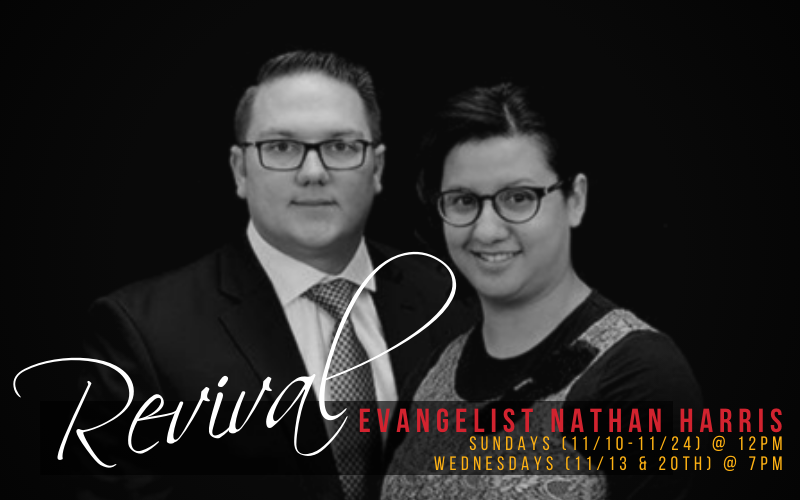 November REVIVAL with Evangelist Nathan Harris